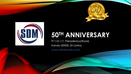 SDM Kandy:  Now we are 50 years? See our journey